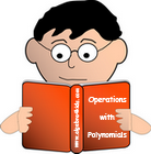 polynomials worksheets, adding and subtracting polynomials, multiplying and dividing polynomials and monomials worksheets, games, puzzles, video tutorials, polynomials long division worksheets, factoring polynomials worksheets.